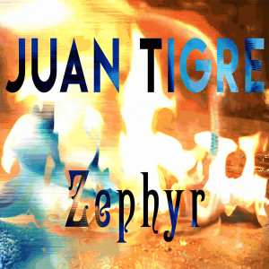"""""""Zephyr"""" is the first single from Juán Tigre."""