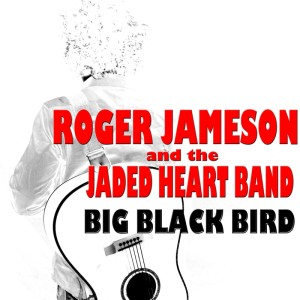 rogerjamesonthe-bigblackbird